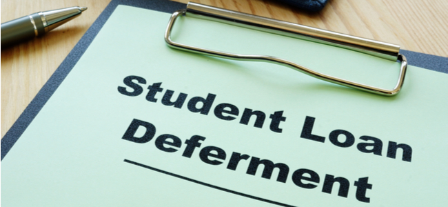Student Loan Deferrals